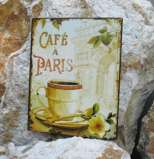 Blechschild Wandschild Metall Kaffee in Paris Cafe Kaffeestube Küche Wandbild