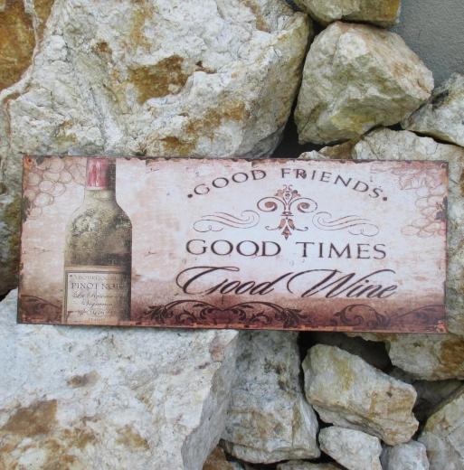 Blechschild Weinstube Wandbild Blechbild Weinkeller Good Times Wine Friends Deko