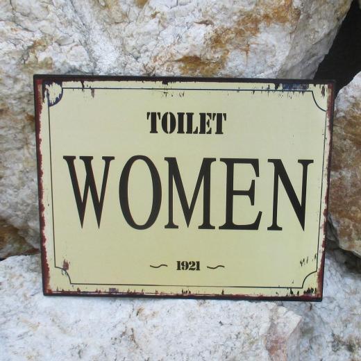 Blech - Tafel - Wand - Schild Türschild WC Toilette Woman Damen Western 1921 Antik